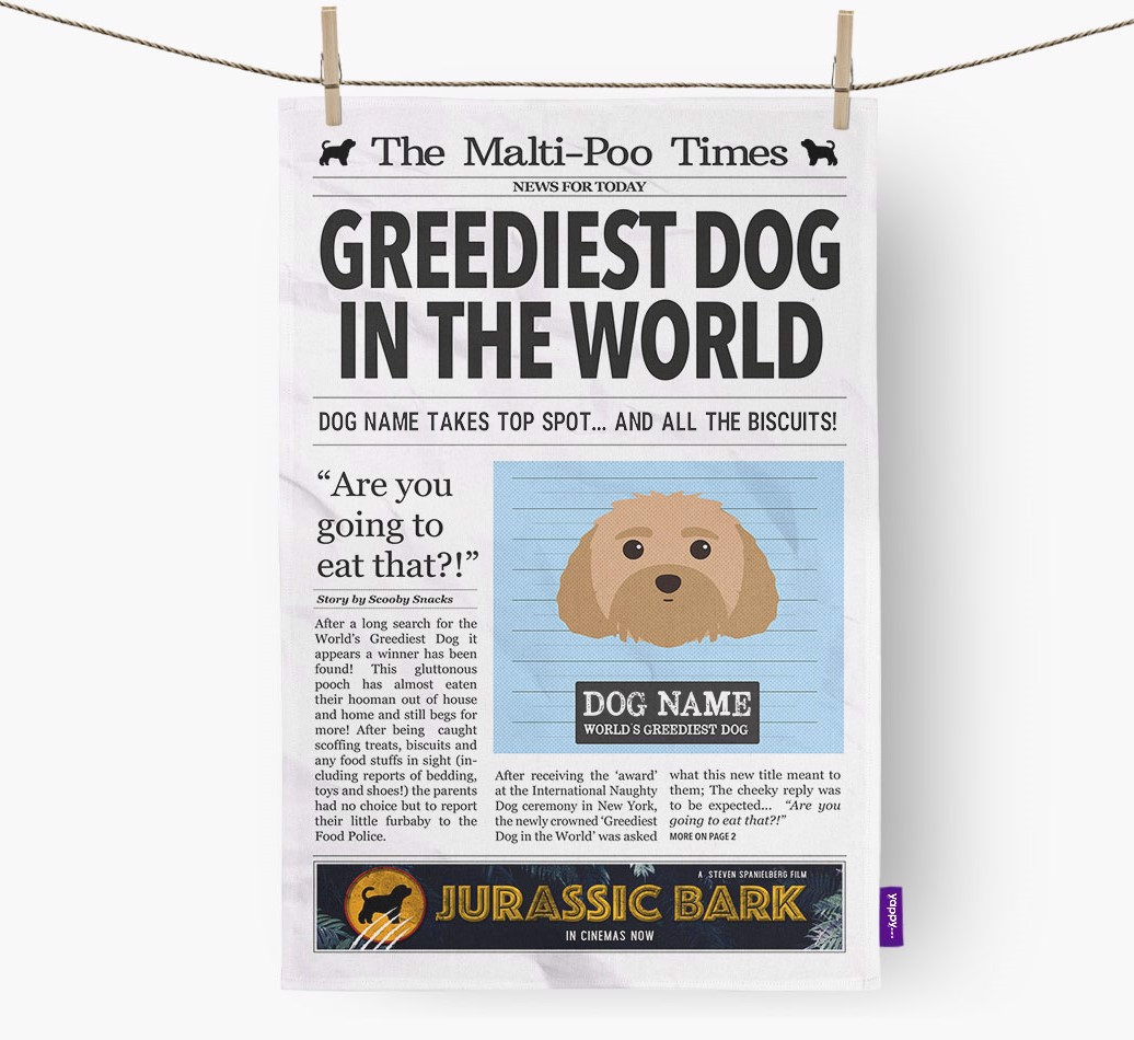 Personalised The Malti-Poo Times 'Greediest Dog In The World' Newspaper Tea Towel