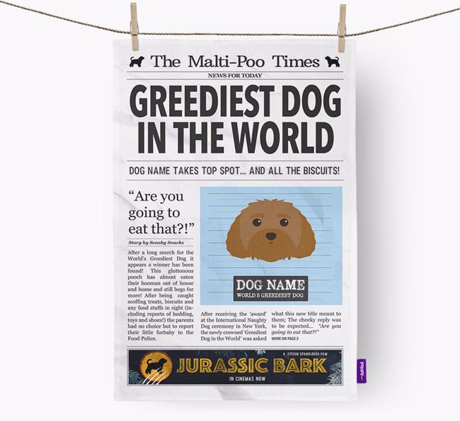 The Malti-Poo Times 'Greediest Dog In The World' Personalised Dish Towel