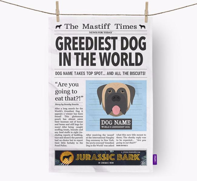 The Mastiff Times 'Greediest Dog In The World' Personalised Dish Towel