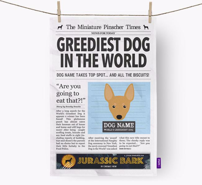 The Min Pin Times 'Greediest Dog In The World' Personalised Dish Towel