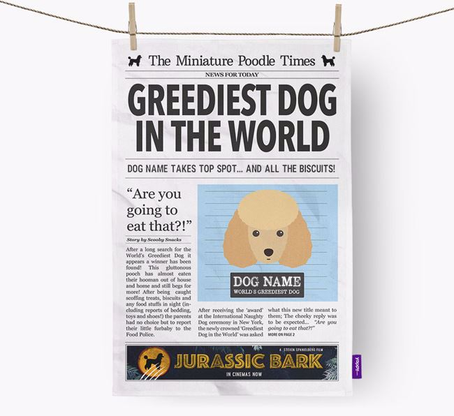 The Mini Poodle Times 'Greediest Dog In The World' Personalised Dish Towel