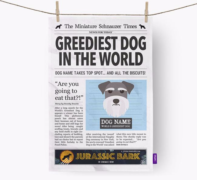 The Schnauzer Times 'Greediest Dog In The World' Personalised Tea Towel