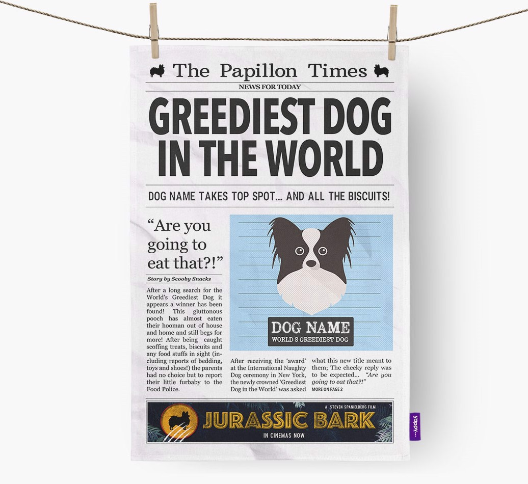 Personalised The Papillon Times 'Greediest Dog In The World' Newspaper Tea Towel