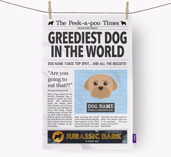 The Peek-a-poo Times 'Greediest Dog In The World' Personalised Dish Towel