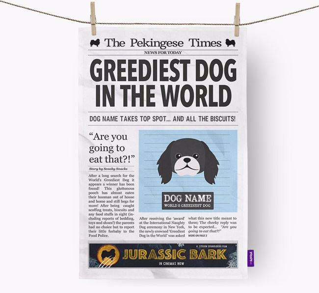 The Pekingese Times 'Greediest Dog In The World' Personalised Dish Towel