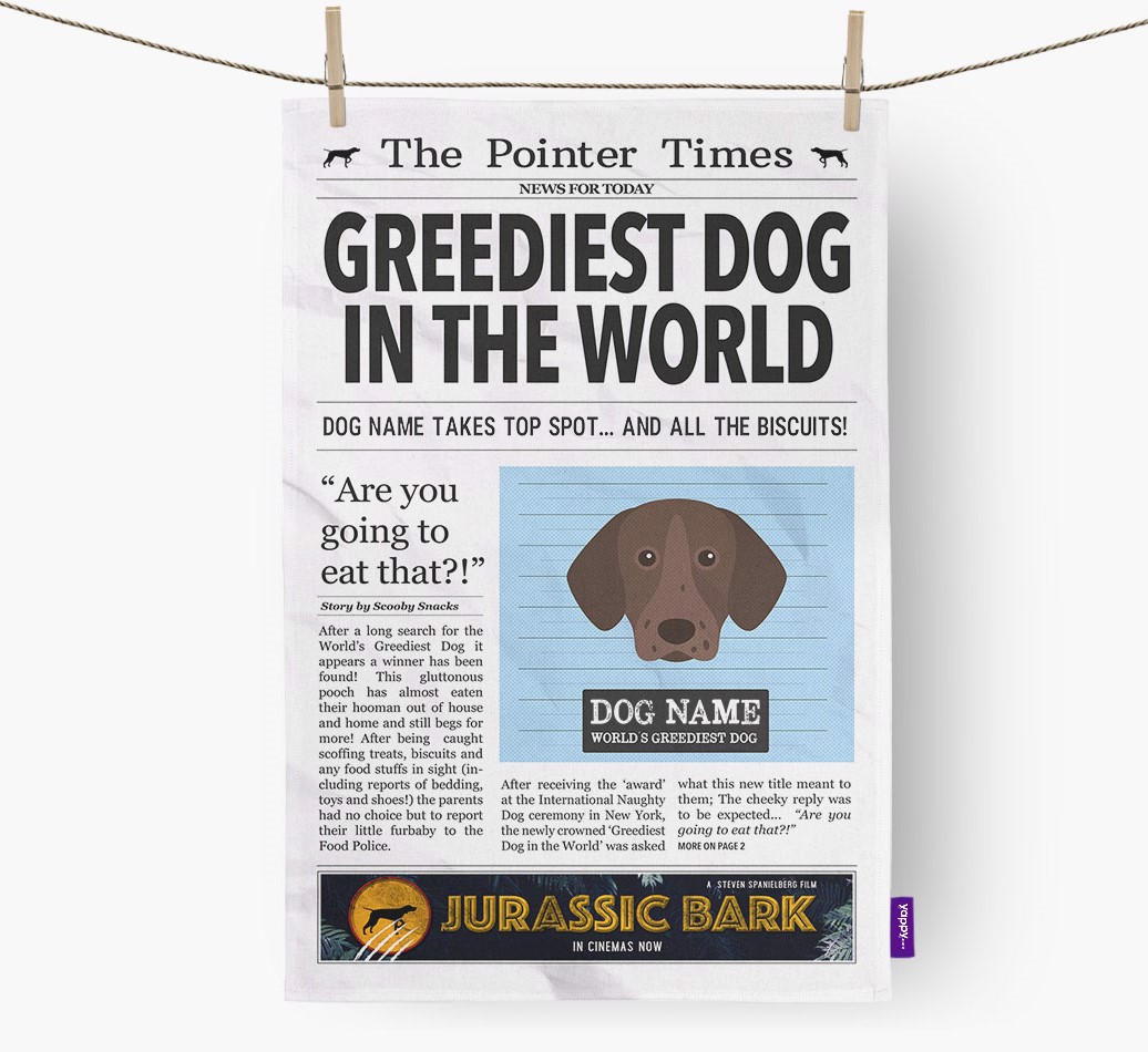 Personalised The Pointer Times 'Greediest Dog In The World' Newspaper Tea Towel