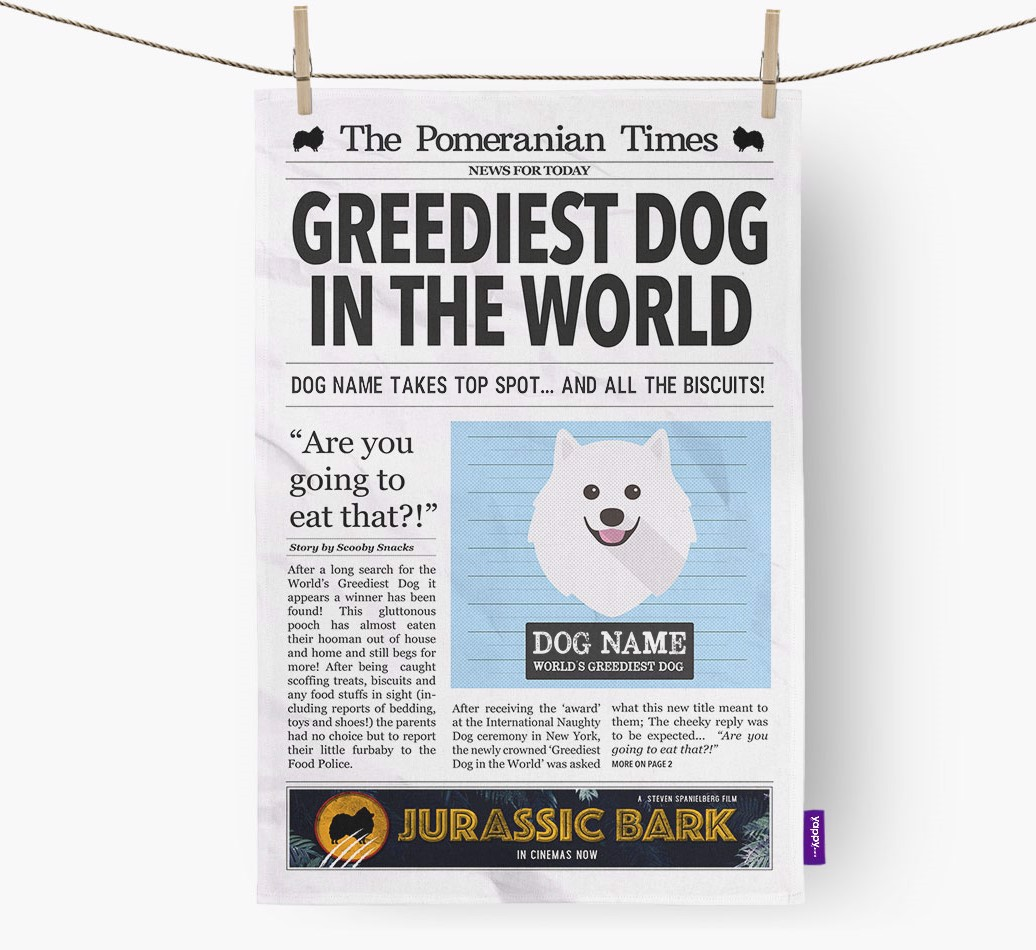 Personalised The Pomeranian Times 'Greediest Dog In The World' Newspaper Tea Towel