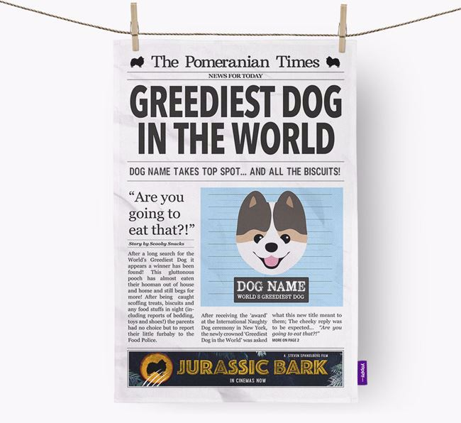 The Pomeranian Times 'Greediest Dog In The World' Personalised Dish Towel