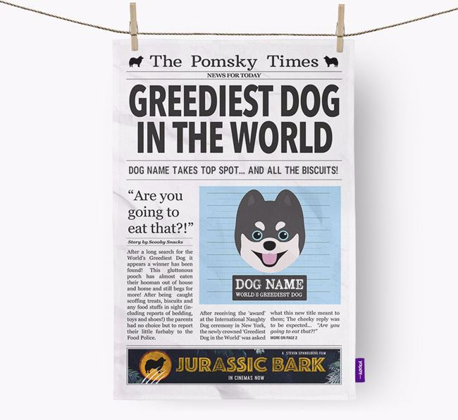 The Pomsky Times 'Greediest Dog In The World' Personalised Dish Towel