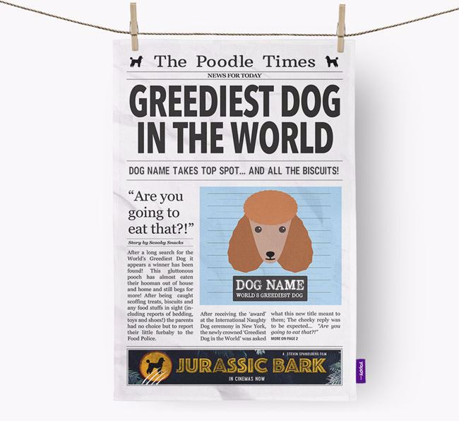 The Poodle Times 'Greediest Dog In The World' Personalised Dish Towel