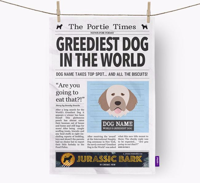 The Portie Times 'Greediest Dog In The World' Personalised Dish Towel