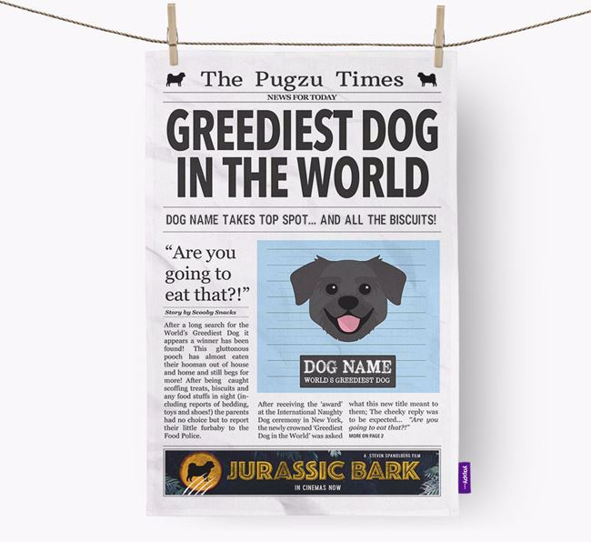 The Pugzu Times 'Greediest Dog In The World' Personalised Dish Towel