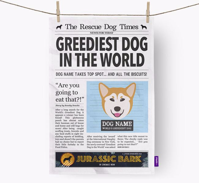 The Rescue Dog Times 'Greediest Dog In The World' Personalised Dish Towel