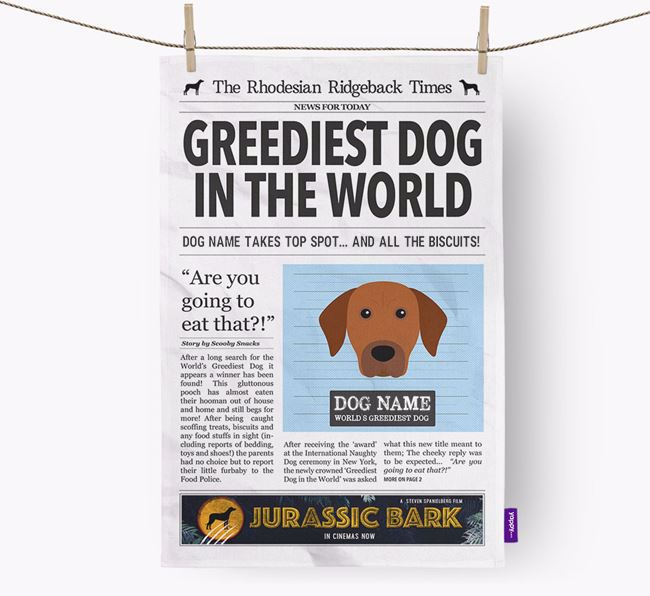 The Ridgeback Times 'Greediest Dog In The World' Personalised Dish Towel