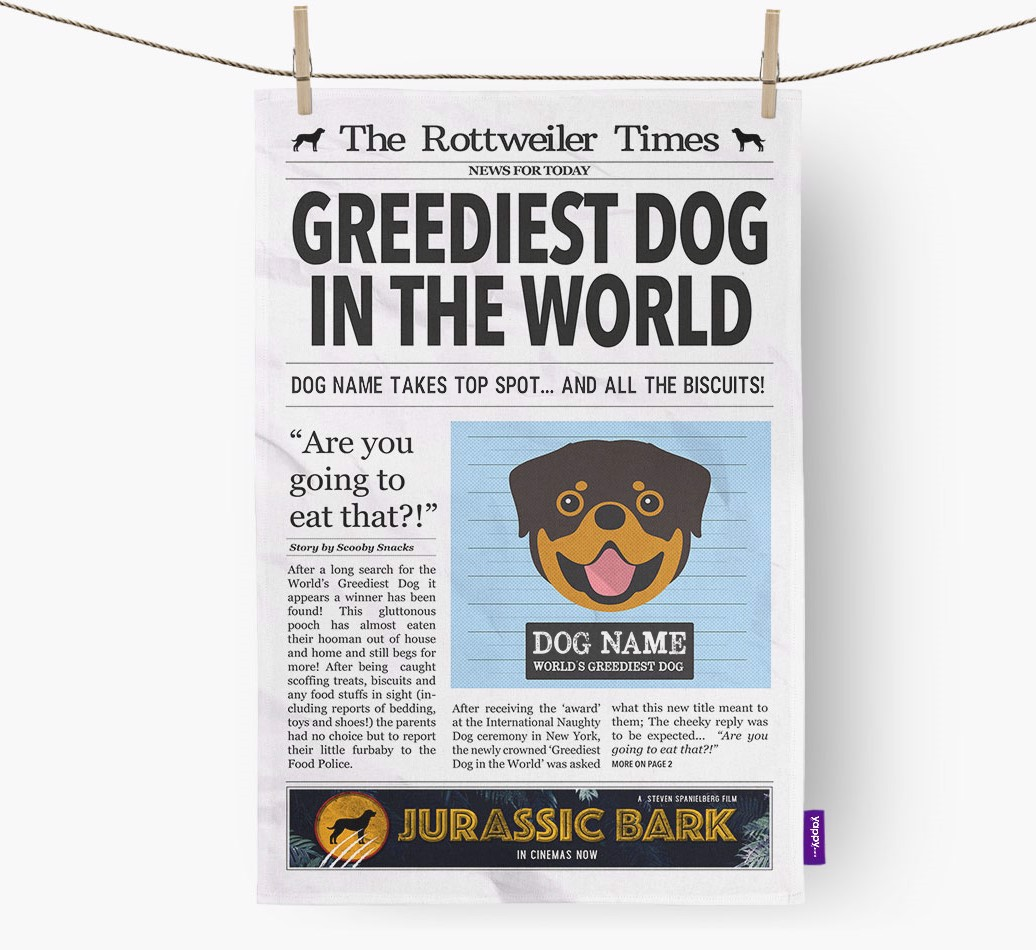 Personalised The Rottweiler Times 'Greediest Dog In The World' Newspaper Tea Towel