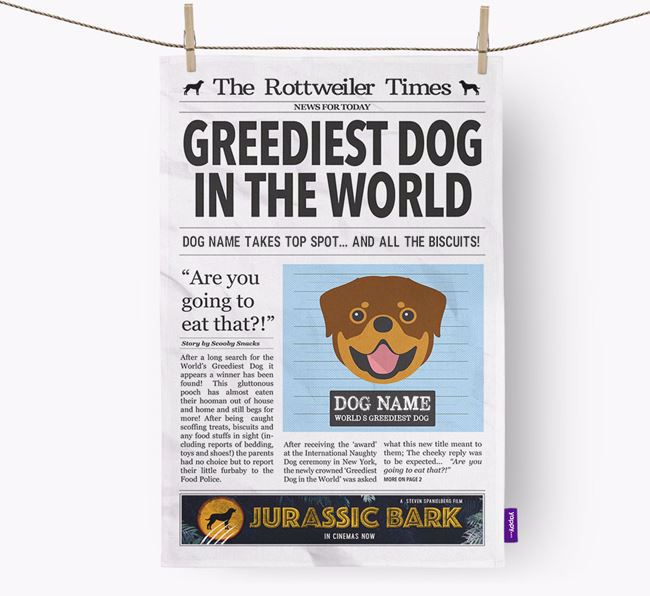 The Rottweiler Times 'Greediest Dog In The World' Personalised Dish Towel