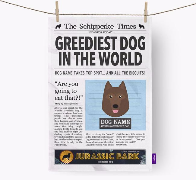 The Schipperke Times 'Greediest Dog In The World' Personalised Dish Towel
