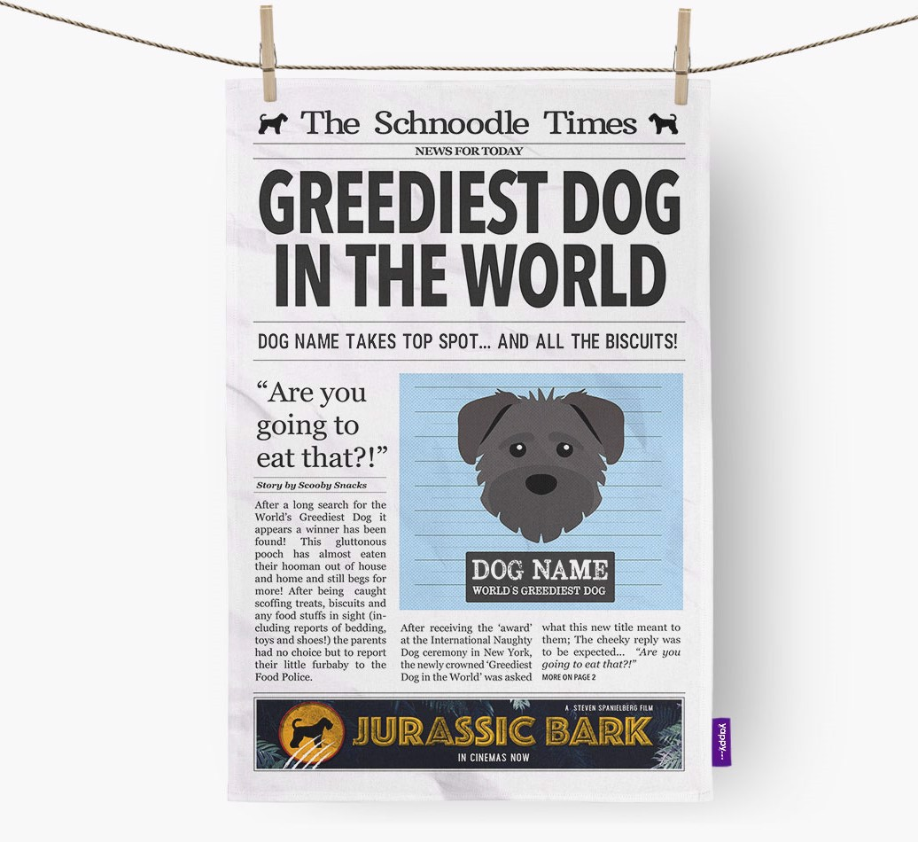 Personalised The Schnoodle Times 'Greediest Dog In The World' Newspaper Tea Towel