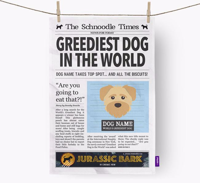The Schnoodle Times 'Greediest Dog In The World' Personalised Dish Towel