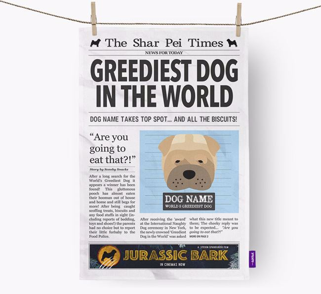 The Shar Pei Times 'Greediest Dog In The World' Personalised Dish Towel