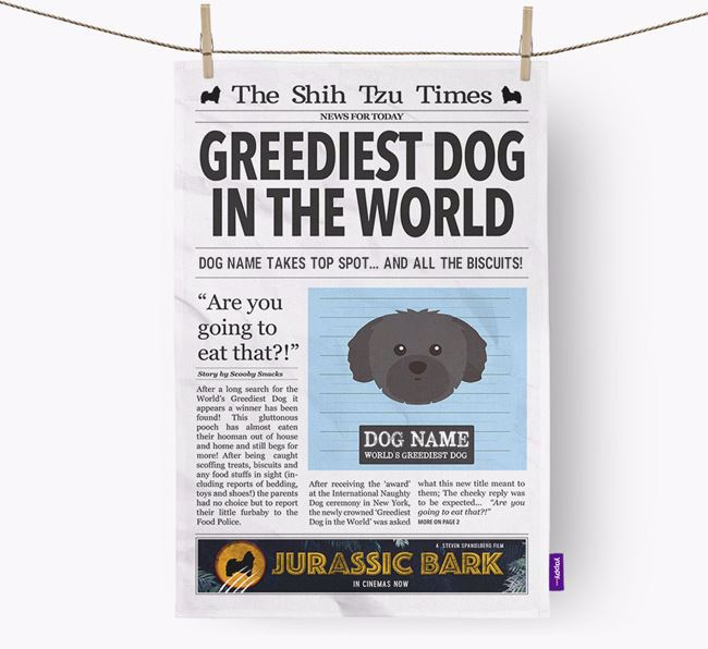 The Shih Tzu Times 'Greediest Dog In The World' Personalised Dish Towel