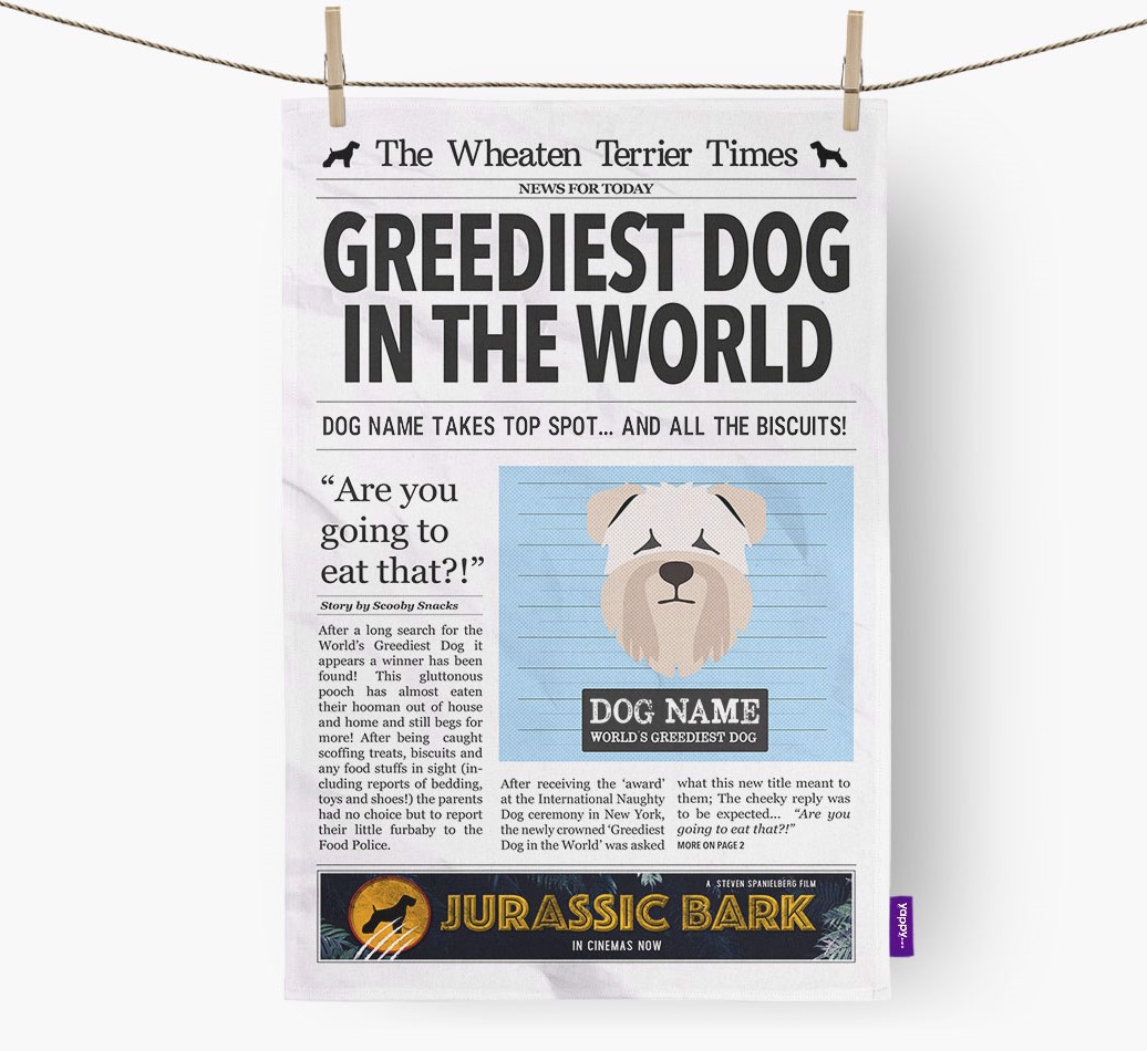 Personalised The Soft Coated Wheaten Terrier Times 'Greediest Dog In The World' Newspaper Tea Towel