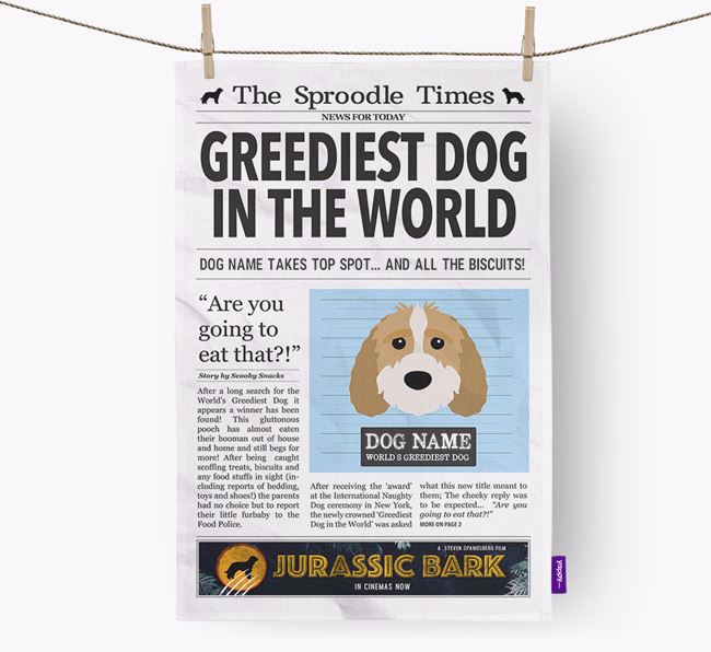 The Sproodle Times 'Greediest Dog In The World' Personalised Dish Towel
