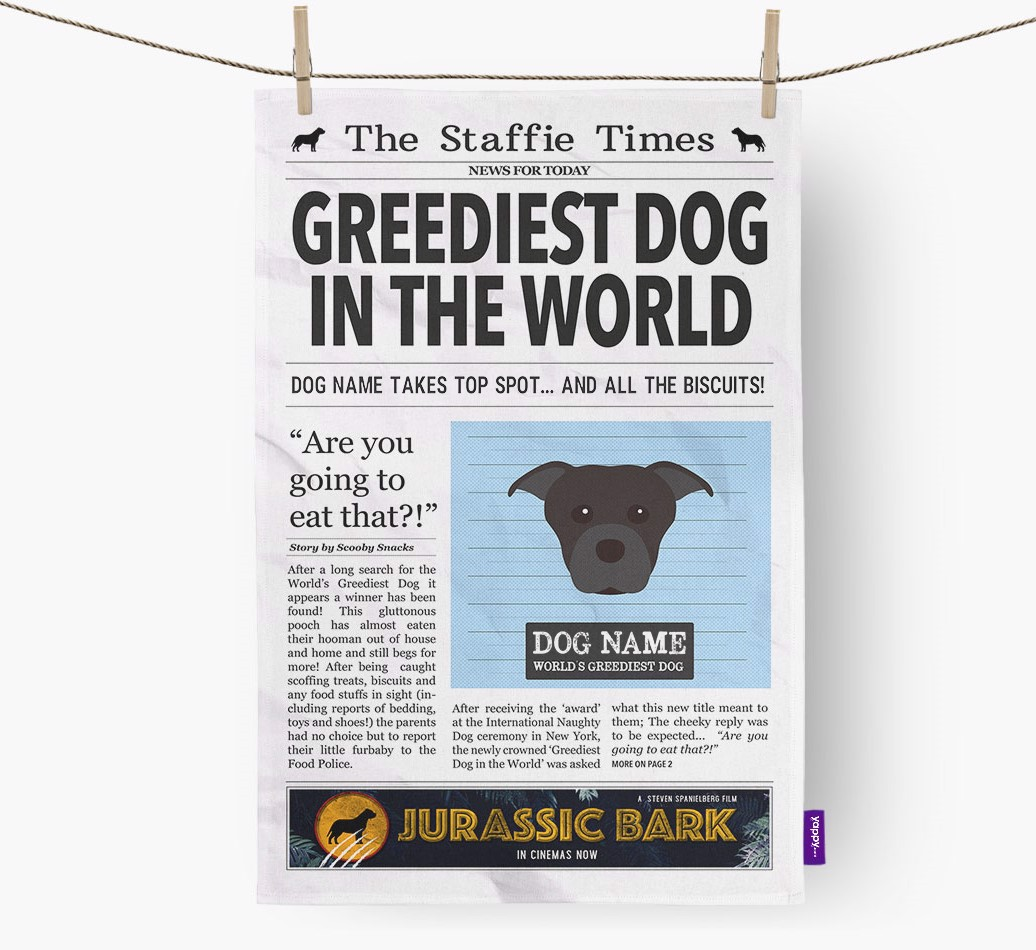 Personalised The Staffordshire Bull Terrier Times 'Greediest Dog In The World' Newspaper Tea Towel