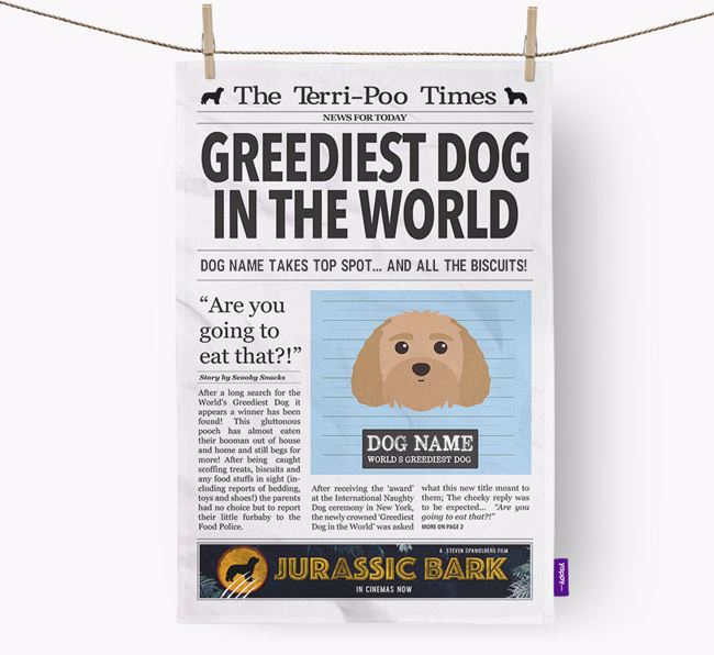 The Terri-Poo Times 'Greediest Dog In The World' Personalised Dish Towel