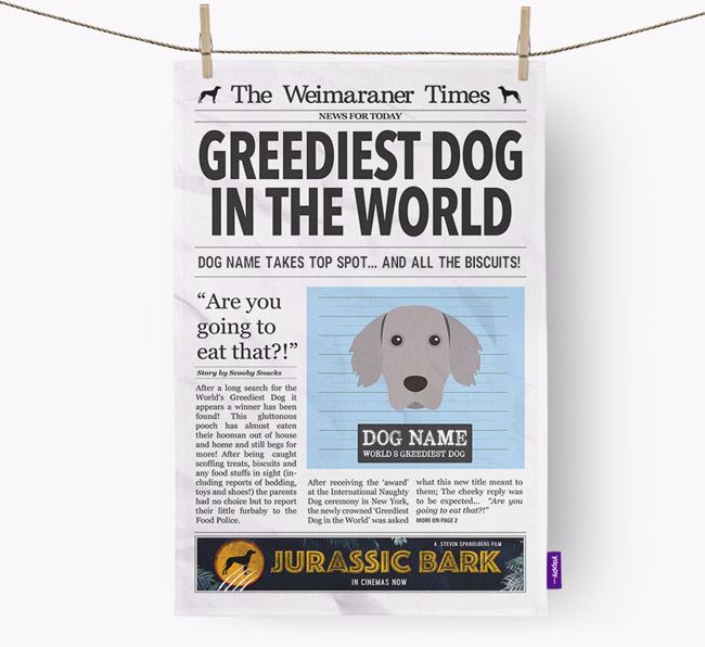The Weimaraner Times 'Greediest Dog In The World' Personalised Dish Towel