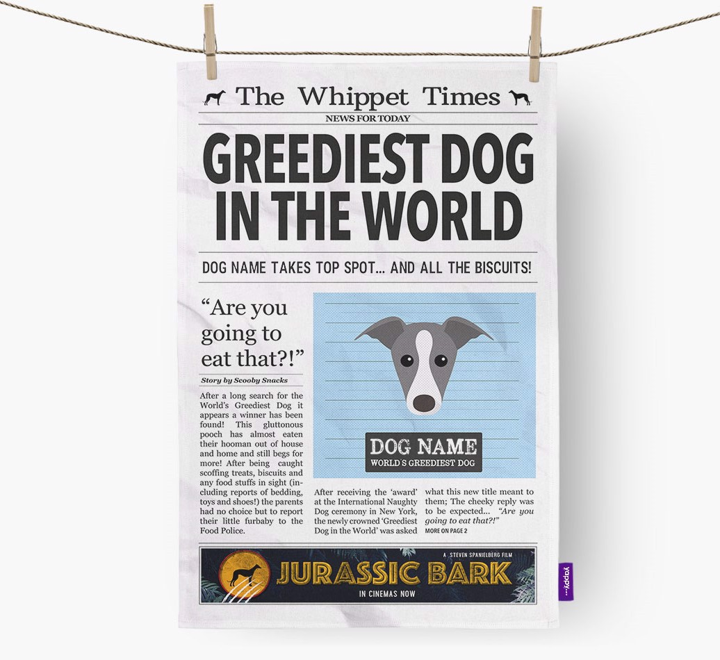 Personalised The Whippet Times 'Greediest Dog In The World' Newspaper Tea Towel