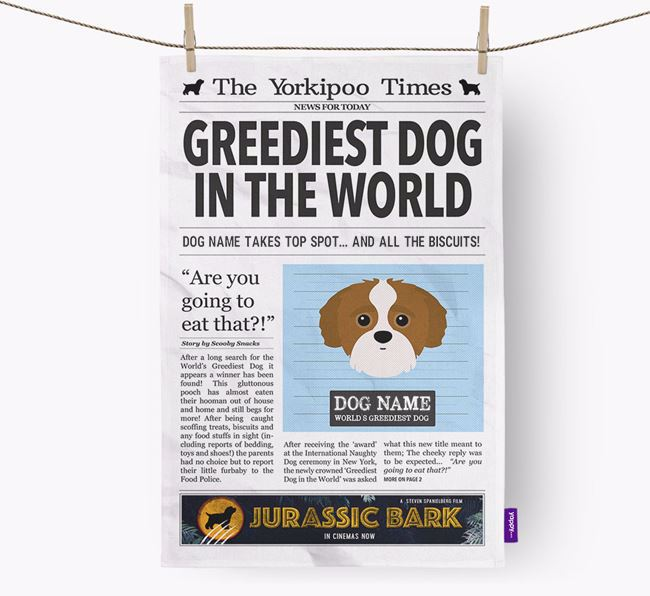 The Yorkipoo Times 'Greediest Dog In The World' Personalised Dish Towel