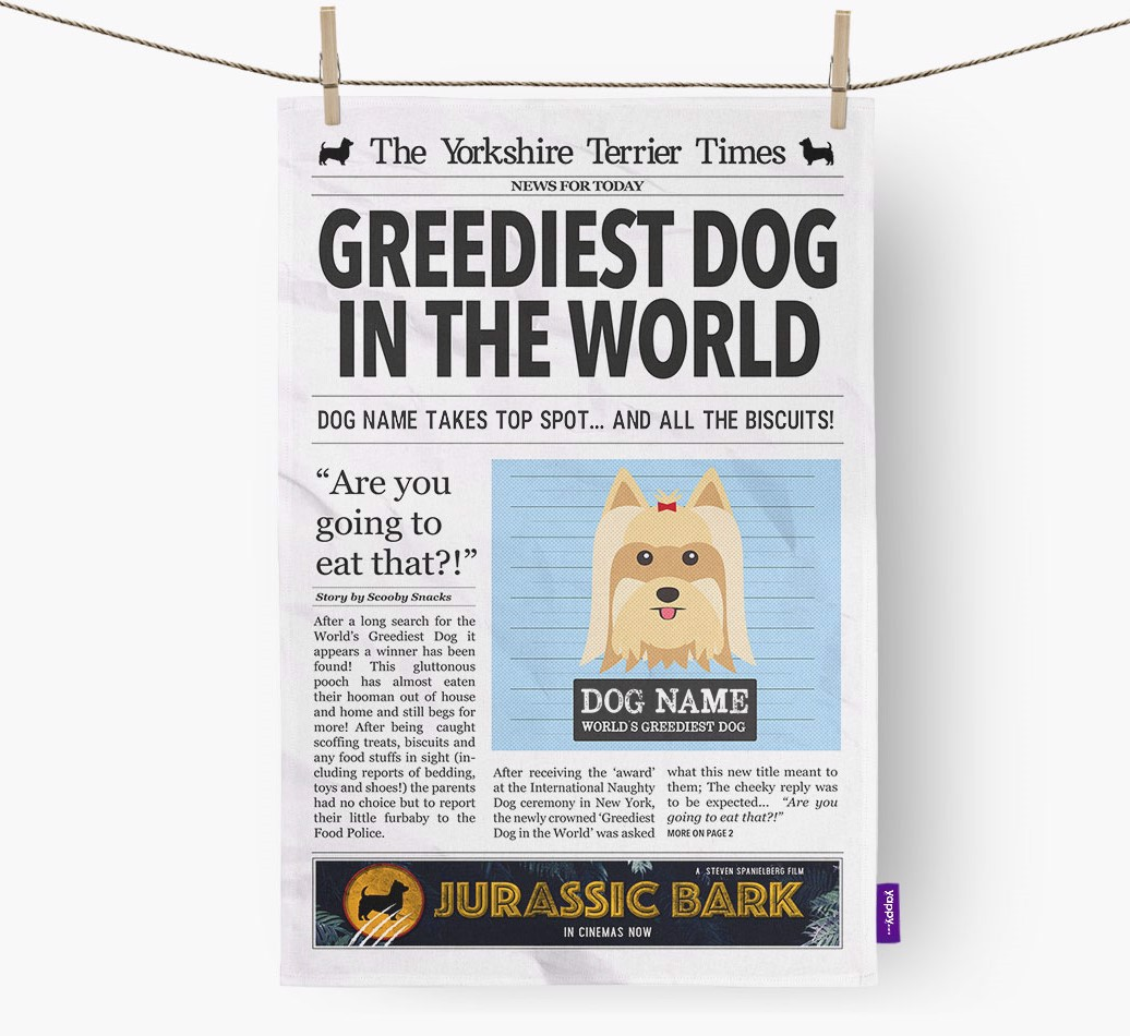 Personalised The Yorkshire Terrier Times 'Greediest Dog In The World' Newspaper Tea Towel