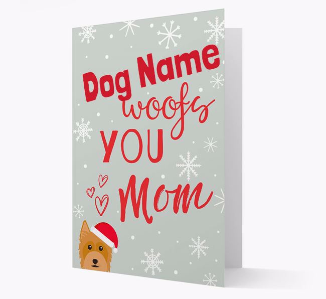 'I Woof You Mom' Card with your Australian Silky Terrier Christmas Icon