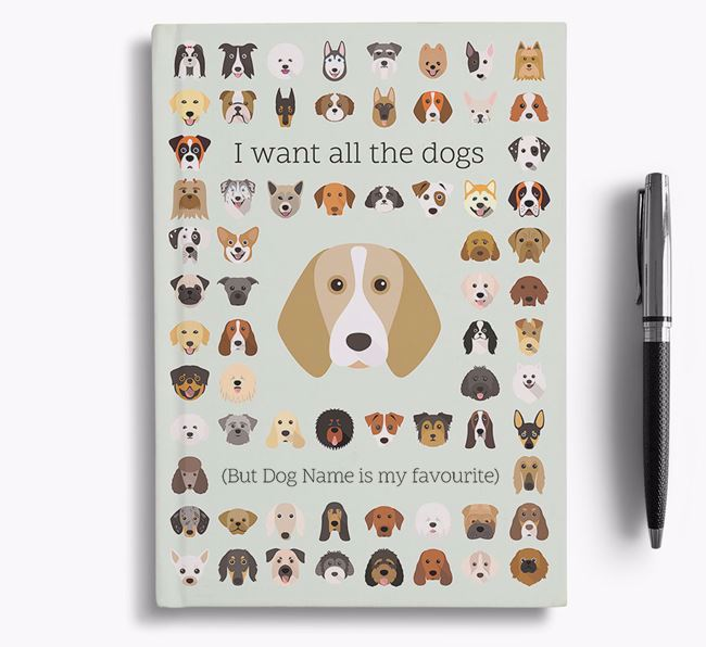 Beagle 'I Want All The Dogs' Personalised Notebook
