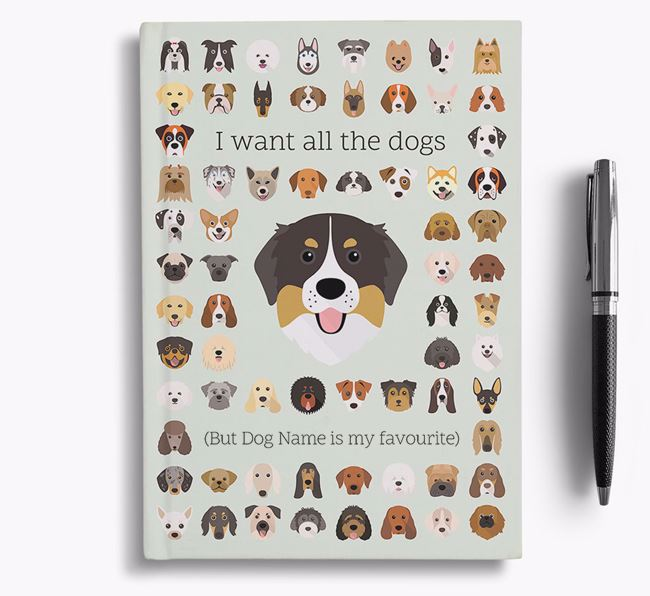 Bernese Mountain Dog 'I Want All The Dogs' Personalised Notebook