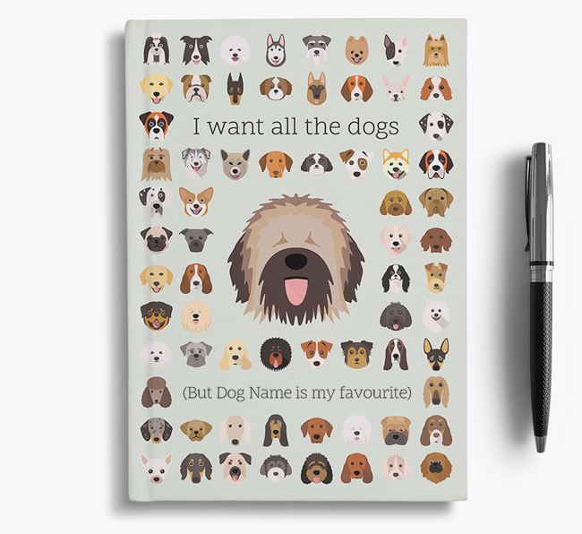 Catalan Sheepdog 'I Want All The Dogs' Personalised Notebook