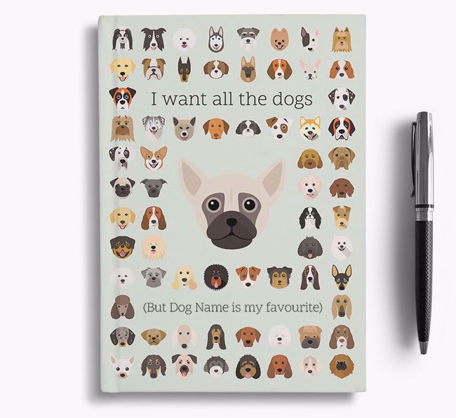 Chug 'I Want All The Dogs' Personalised Notebook