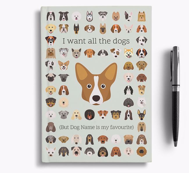 Corgi 'I Want All The Dogs' Personalised Notebook