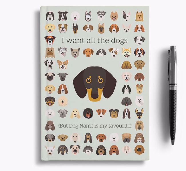 Dachshund 'I Want All The Dogs' Personalised Notebook