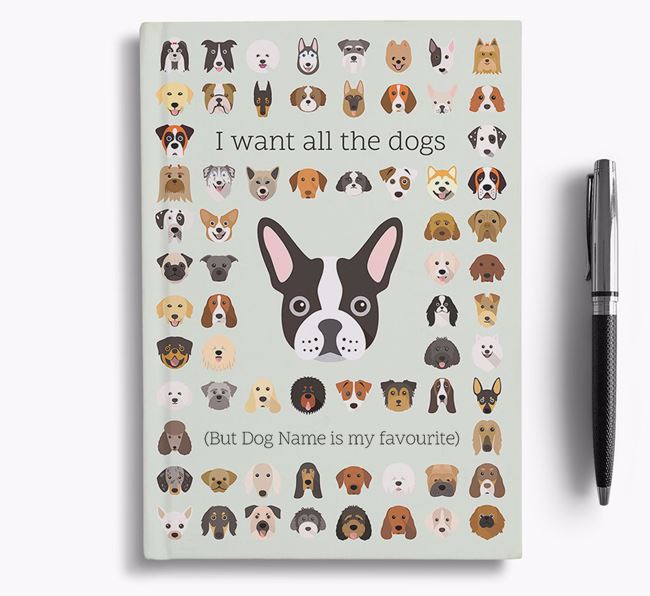 French Bulldog 'I Want All The Dogs' Personalised Notebook