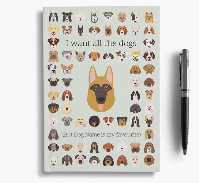 German Shepherd 'I Want All The Dogs' Personalised Notebook