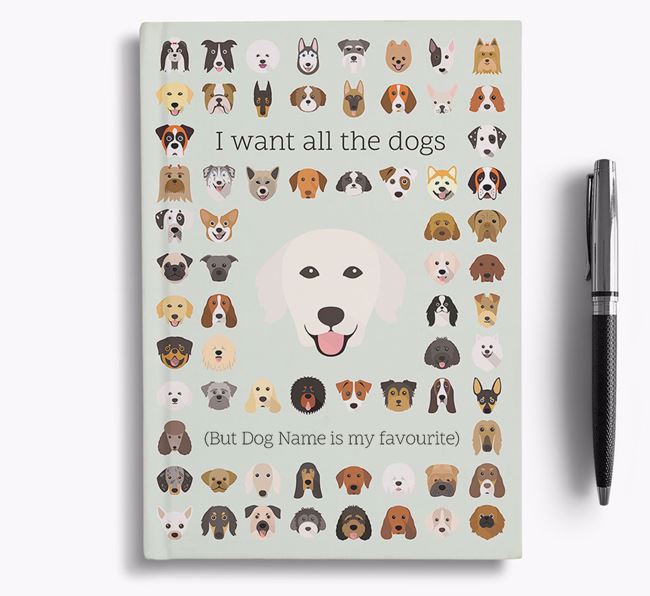 Golden Retriever 'I Want All The Dogs' Personalised Notebook