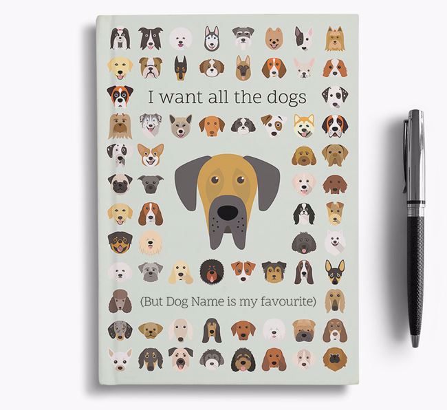 Great Dane 'I Want All The Dogs' Personalised Notebook
