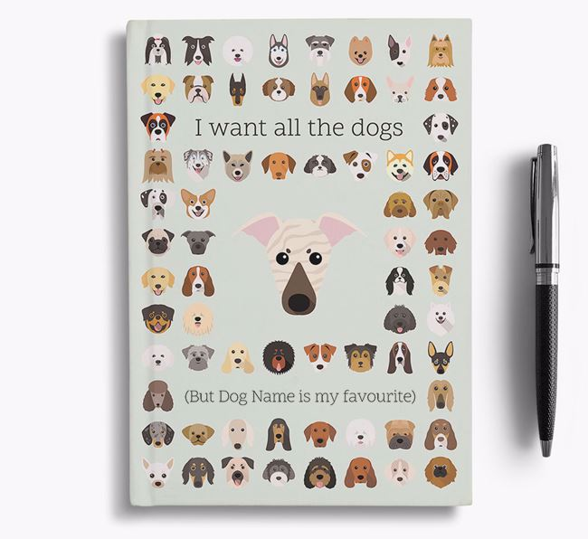Greyhound 'I Want All The Dogs' Personalised Notebook
