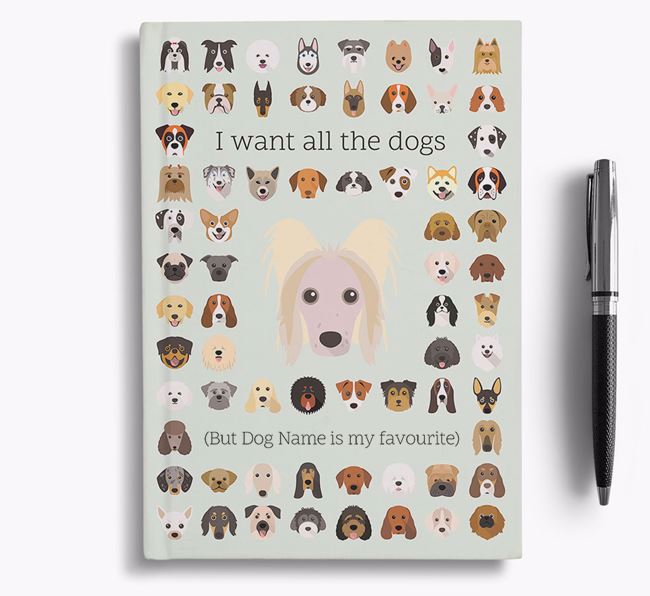 Hairless Chinese Crested 'I Want All The Dogs' Personalised Notebook