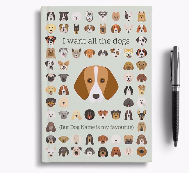 Harrier 'I Want All The Dogs' Personalised Notebook