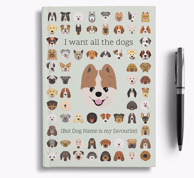 Pomeranian 'I Want All The Dogs' Personalised Notebook