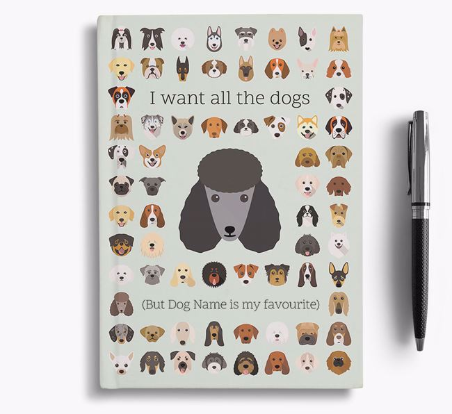 Poodle 'I Want All The Dogs' Personalised Notebook