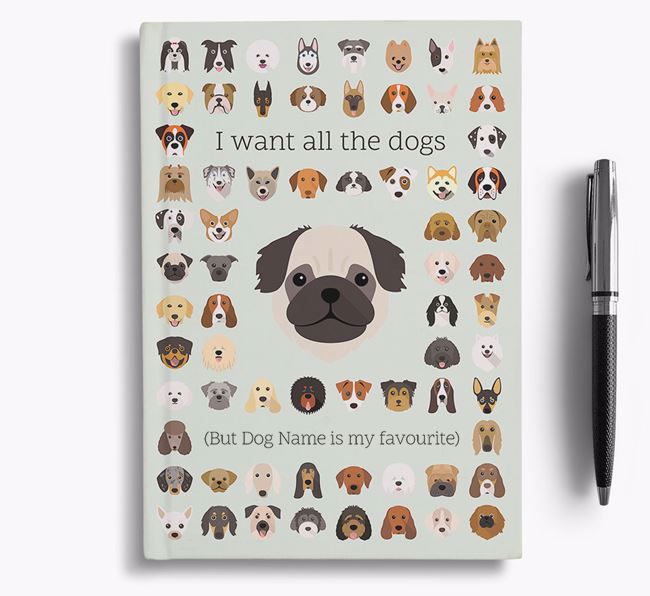 Pug 'I Want All The Dogs' Personalised Notebook